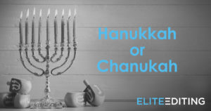 Hanukkah or Chanukah