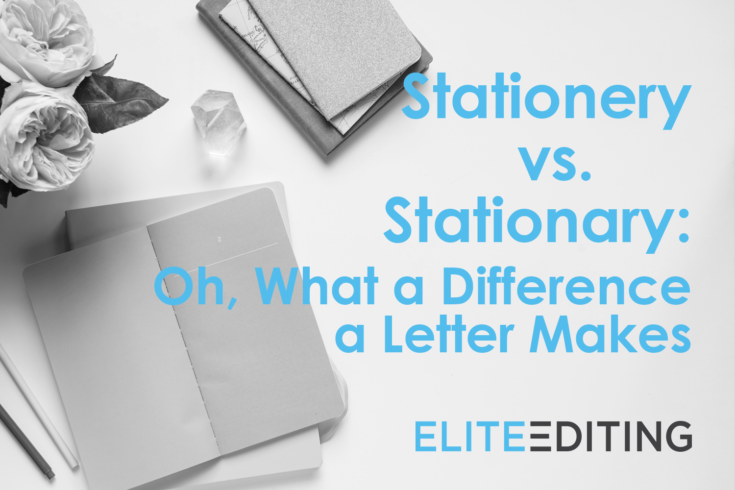 Stationery vs Stationary