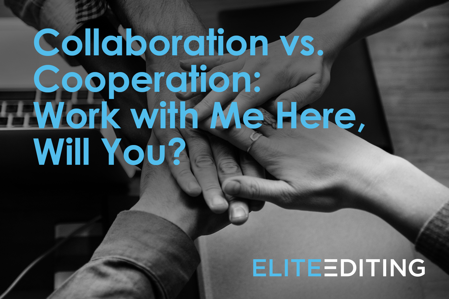 collaboration vs. cooperation