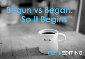 begun vs. begin