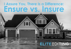 ensure vs. insure